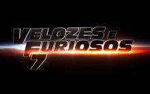 Lançamento Filme Velozes e Furiosos 7 2015  – Data de Estréia, Sinopse e Trailer