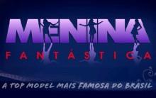 Concurso Menina Fantástica 2015 – Como Participar