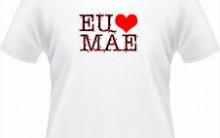 Camisetas Personalizadas Dia das Mães 2015 – Ver Modelos e Comprar Online