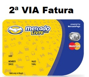 Cartão Mercado Livre Mastercard 2 via de fatura