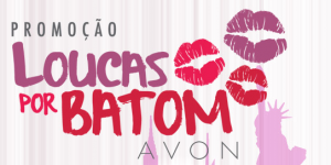 Promoção-Loucas-por-Batom-Avon-1