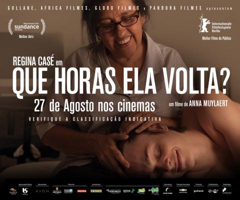 Lançamento do Filme Que Horas Que Ela Volta de Regina Casé 2015  – Sinopse