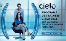 Programa Trainee Cielo 2016 – Inscrição e Requisitos