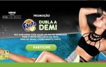 Promoção Fanta Dubla a Demi  2015 –  Como Participar  e Regulamentos