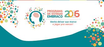 Programa de Estágio da Embraco  2016