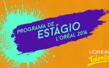 Programa de Estágio L'Oréal Brasil  2016  – Como se Inscrever e Requisitos