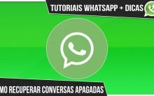 Como Recuperar Conversa Apagada no Whatsapp – Passo a Passo