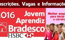 Jovem Aprendiz Bradesco 2016 – Como Participar
