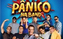 Programa Pânico na Band  2016 –  Como Participar dos Quadros
