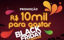 Promoção Black Friday de Verdade 10 Mil Para Gastar 2016 – Inscrição