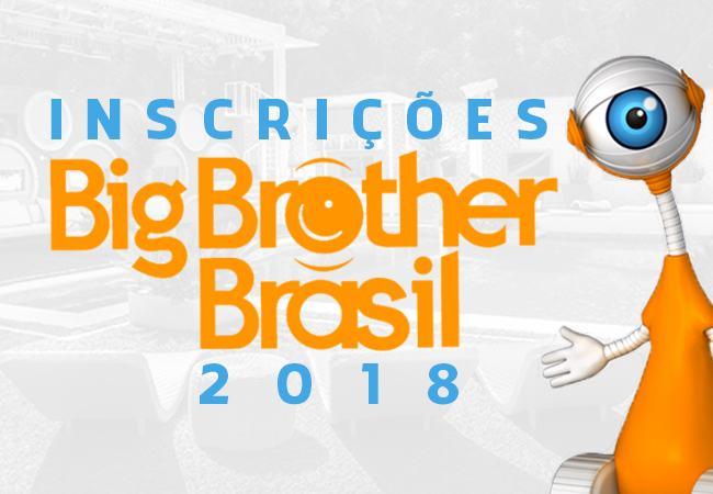 Big Brother Brasil 2018 – Como  Realizar Inscrição e Seleção