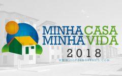 Programa Minha Casa Minha Vida 2018 – Requisitos e Como Contratar