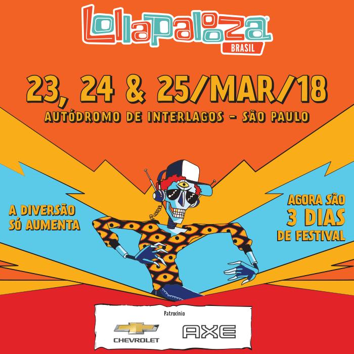 Festival Lollapalooza Brasil 2018 – Principais Atrações e Ingressos