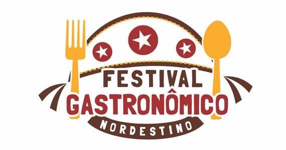 Festival Gastronômico Nordestino 2018 – Local, Horários e Como Funciona